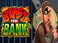 Bust The Bank за деньги: автомат Microgaming